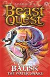 Beast Quest: Balisk the Water Snake: Series 8 Book 1