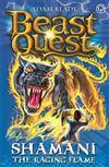 Beast Quest: Shamani the Raging Flame: Series 10 Book 2