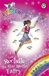 Rainbow Magic: Rochelle the Star Spotter Fairy: The Pop Star Fairies Book 6