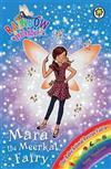 Rainbow Magic: Mara the Meerkat Fairy: The Baby Animal Rescue Fairies Book 3
