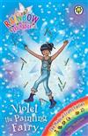 Rainbow Magic: Violet the Painting Fairy: The Magical Crafts Fairies Book 5