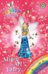 Rainbow Magic: Alison the Art Fairy: The School Days Fairies Book 2
