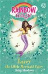 Rainbow Magic: Lacey the Little Mermaid Fairy: The Fairytale Fairies Book 4