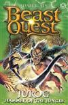 Beast Quest: Jurog, Hammer of the Jungle: Series 22 Book 3