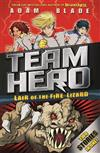 Team Hero: Lair of the Fire Lizard: Special Bumper Book 1