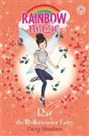 Rainbow Magic: Rae the Rollercoaster Fairy: The Funfair Fairies Book 1