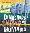 Dinosaurs vs Humans
