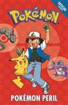 The Official Pokemon Fiction: Pokemon Peril: Book 2