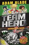 Team Hero: Android Attack: Special Bumper Book 3