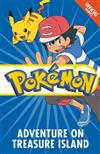 The Official Pokemon Fiction: Adventure on Treasure Island: Book 11