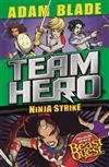 Team Hero: Ninja Strike: Series 4 Book 2