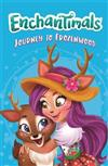 Enchantimals: Journey to Frozenwood: Book 3