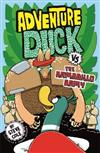 Adventure Duck vs the Armadillo Army: Book 2