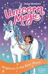 Unicorn Magic: Brighteye and the Blue Moon: Series 2 Book 4