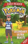 The Official Pokemon Early Reader: Legendary Ultra Beasts: Book 8