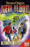 Beast Quest: New Blood: The Ultimate Battle: Book 4