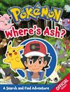 Pokemon: Where's Ash?: A Search and Find Adventure
