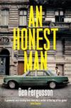 An Honest Man: A Sunday Times Best Book of 2019