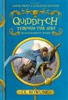 Quidditch Through the Ages: Large Print Dyslexia Edition