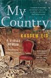 My Country: A Syrian Memoir