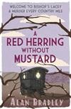 A Red Herring Without Mustard: A Flavia de Luce Mystery Book 3