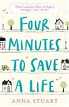Four Minutes to Save a Life: A feel-good story that will make you laugh and cry