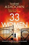 33 Women: 'Ingenious thriller' Sunday Times