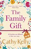The Family Gift: Treat yourself to the new heartwarming, hilarious novel from the Sunday Times bestselling author