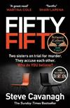 Fifty-Fifty: The explosive follow up to THIRTEEN: 'The serial killer isn't on trial. He's on the jury'