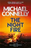 Night Fire, The: A Ballard and Bosch thriller