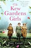 The Kew Gardens Girls: A wartime saga in official partnership with the Royal Botanic Gardens, Kew