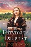 The Ferryman's Daughter: A gripping saga of tragedy, war and hope