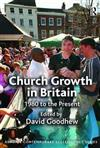 Church Growth in Britain: 1980 to the Present