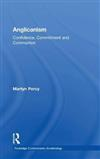 Anglicanism: Confidence, Commitment and Communion