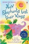 First Reading Two: How Elephants Lost Their Wings (with CD)