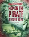 Pirates!: Hop on the Pirate History Boat