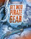 Pirates!: Get into Pirate Gear