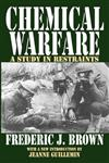 Chemical Warfare: A Study in Restraints