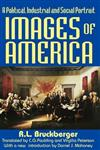 Images of America: A Political, Industrial and Social Portrait