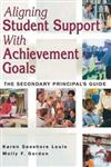 Aligning Student Support With Achievement Goals: The Secondary Principal's Guide
