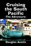 Cruising the South Pacific: The Adventure