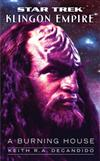 Star Trek: The Next Generation: Klingon Empire: A Burning House