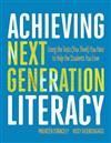 Achieving Next Generation Literacy: Using the Tests (You Think) You Hate to Help the Students You Love