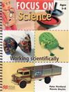 Focus On Science Ages 5-8: Working Scientifically