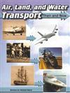 Springboard into Comprehension Level 5 Air, Land,and Water Transport - Then and Now