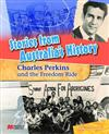 Stories from Australia's History: Charles Perkins and the Freedom Ride