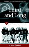 Third and Long: Men's Playbook for Solving Marital/relationship Problems and Building a Winning Team