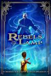 Rebels Of The Lamp, Book 1: Rebels of the Lamp
