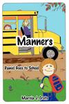Manners: Daniel Goes to School