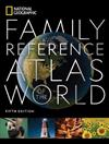 National Geographic Family Reference Atlas, 5th Edition
